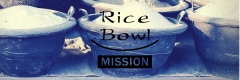 Rice Bowl Mission